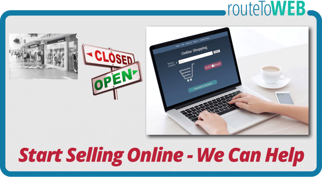 Start Selling Online - We Can Help